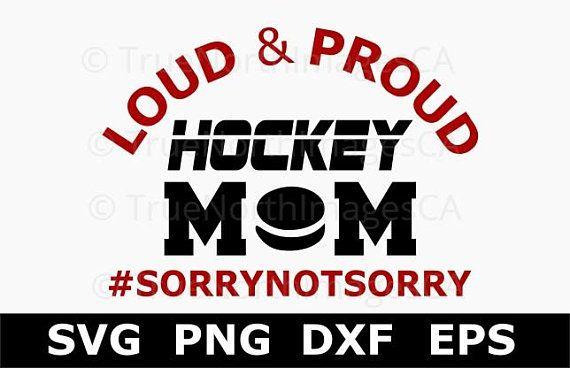 Hockey Svg Hockey Mom Svg Hockey Shirt Svg Mom Life Svg Svg Files For Cricut Silhouette Files Hockey Mom Quote Hockey Mom Hockey