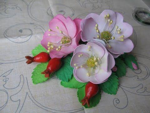 Цветы из фоамирана. Шиповник из фоамирана, серцевина из бисера, плоды из полимерной глины. - YouTube