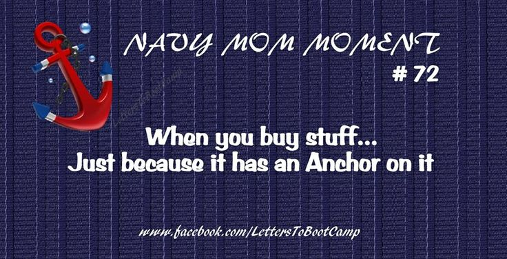 Navy mom - Oh my gosh - This is me!