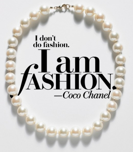 Coco Chanel Quote, fashion!