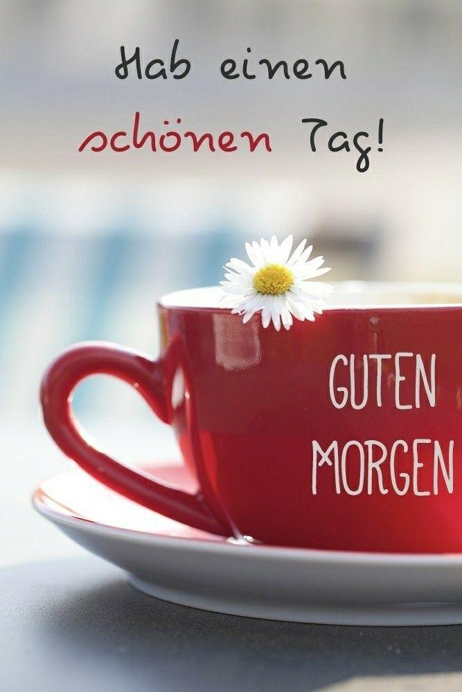 Morgen einen tag hab guten schönen Guten Morgen