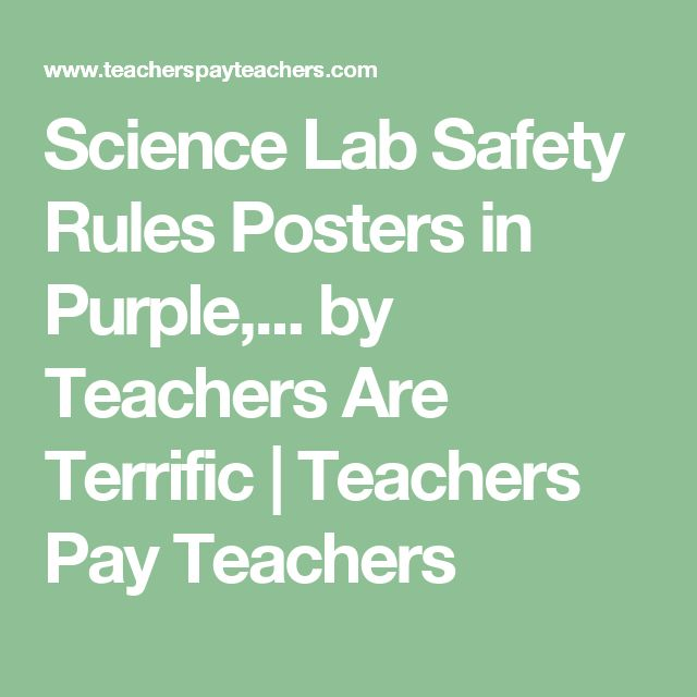 Science Lab Safety Rules Posters in Purple,... by Teachers Are Terrific | Teachers Pay Teachers
