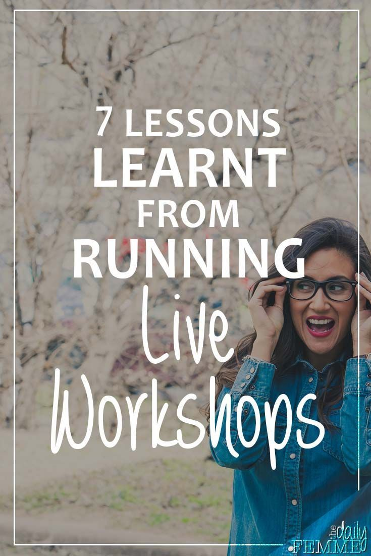 Think your business could benefit from running live workshops? Perhaps you're on the fence? Here's some of the lessons I learned from my experience.