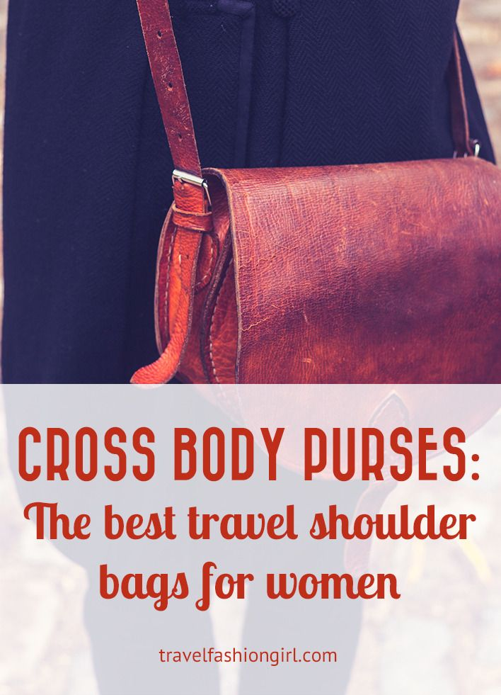 The best travel shoulder bags for women are cross body purses! Find out why on Travel Fashion Girl!