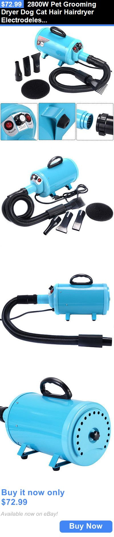 Pet Supplies: 2800W Pet Grooming Dryer Dog Cat Hair Hairdryer Electrodeless Speed W/ 4 Nozzle BUY IT NOW ONLY: $72.99