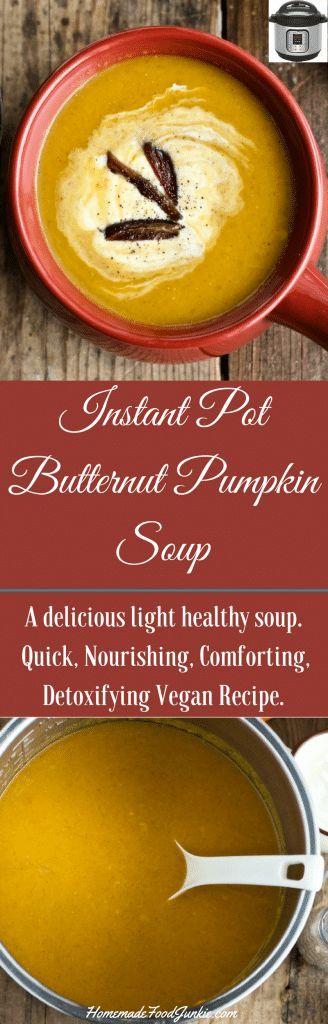 Instant Pot Butternut Pumpkin Soup is a light, healthy, nourishing vegan recipe. #InstantPot #instantpotrecipe #butternutsquashsoup #ButternutSquash #vegan #veganrecipe #vegansoup #FallRecipes #gardentotable #FoodPreservation