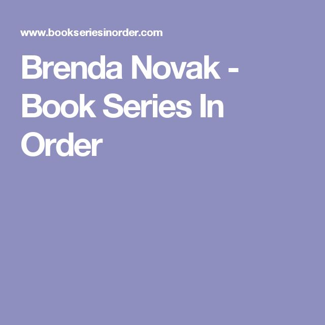 Brenda Novak - Book Series In Order