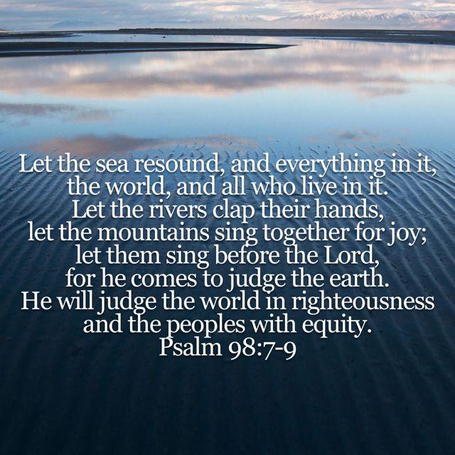 Psalm 98 7 9 Psalms Books Of The Bible New International Version