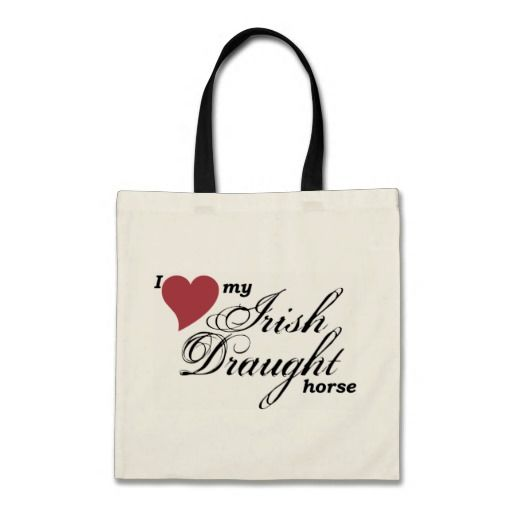 """""""I love my Irish Draught horse"""" tote bag by Forelock and Feather equestrian gifts."""
