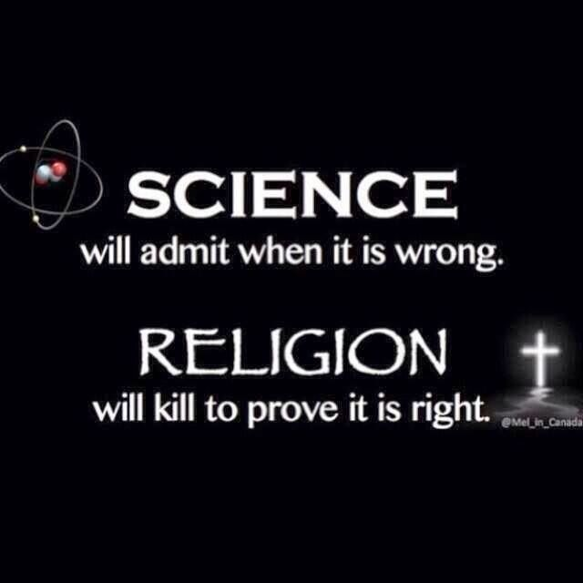 if science is right then religion Religion may be defined as a cultural system of designated behaviors and practices, worldviews, texts, sanctified places, prophecies, ethics, or organizations, that.