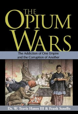 taking a look at the opium war Julia lovell says the opium war still leaves a lasting mark and casts a shadow on china even today the 36-year-old china historian, who has just written a book on the 19th century conflict between britain and china, opium war, drugs, dreams and the making of china, says the war certainly teaches those in modern china of the dangers of falling behind the west.