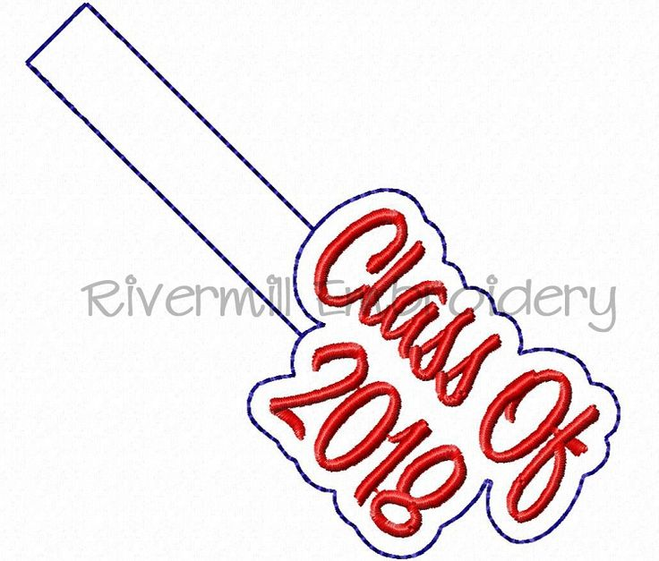 $2.95Class of 2018 In The Hoop Snap Tab Key Fob Machine Embroidery Design
