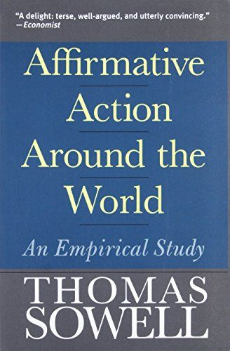 Affirmative Action Around the World: An Empirical Study (Yale Nota Bene) #Affirmative #Action #Around #World: #Empirical #Study #(Yale #Nota #Bene)