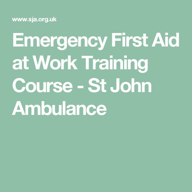 st johns ambulance first aid at work course