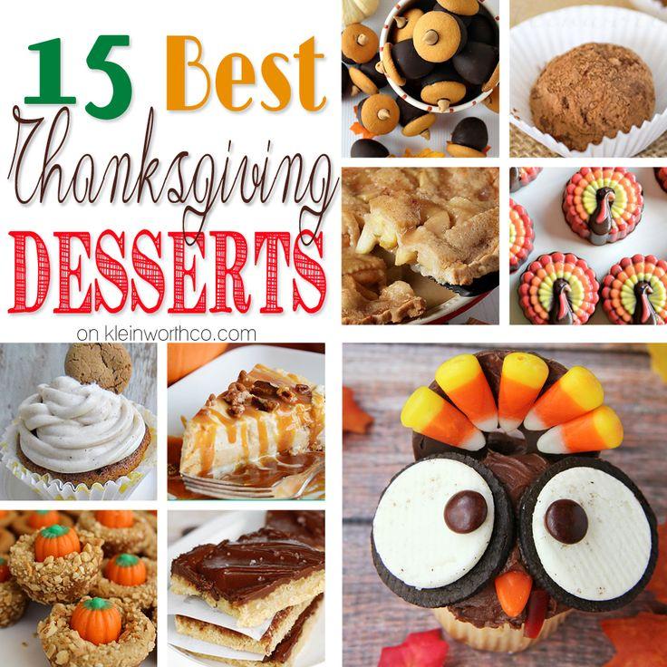 15 Best Thanksgiving Desserts on kleinworthco.com