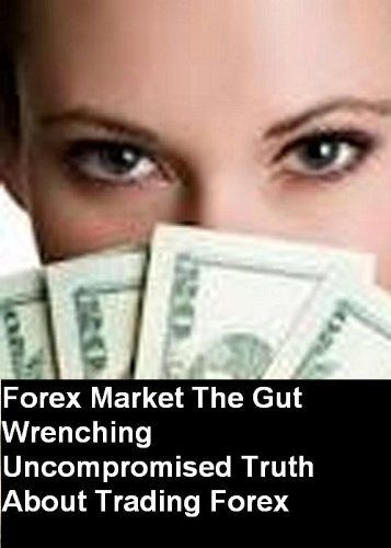 Forex Market The Gut Wrenching Uncompromised Truth About Trading Forex  For More Details: https://www.greenvaultfx.com/