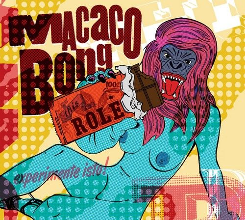 """Macaco Bong  """"This Is Rolê"""""""