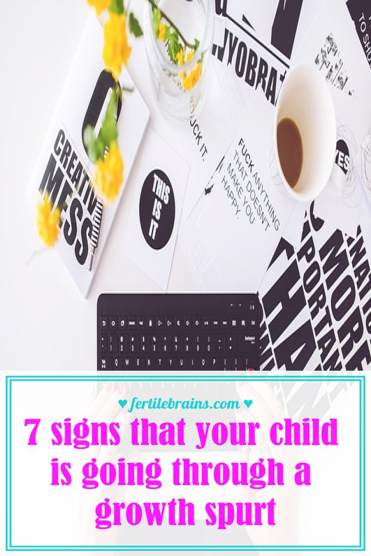 7 signs that your child is going through a growth spurt #fertilebrains #fbparenting
