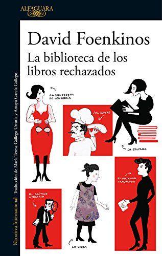 La biblioteca de los libros rechazados (LITERATURAS) de W... https://www.amazon.es/dp/8420426377/ref=cm_sw_r_pi_dp_x_ra2MybX018V96