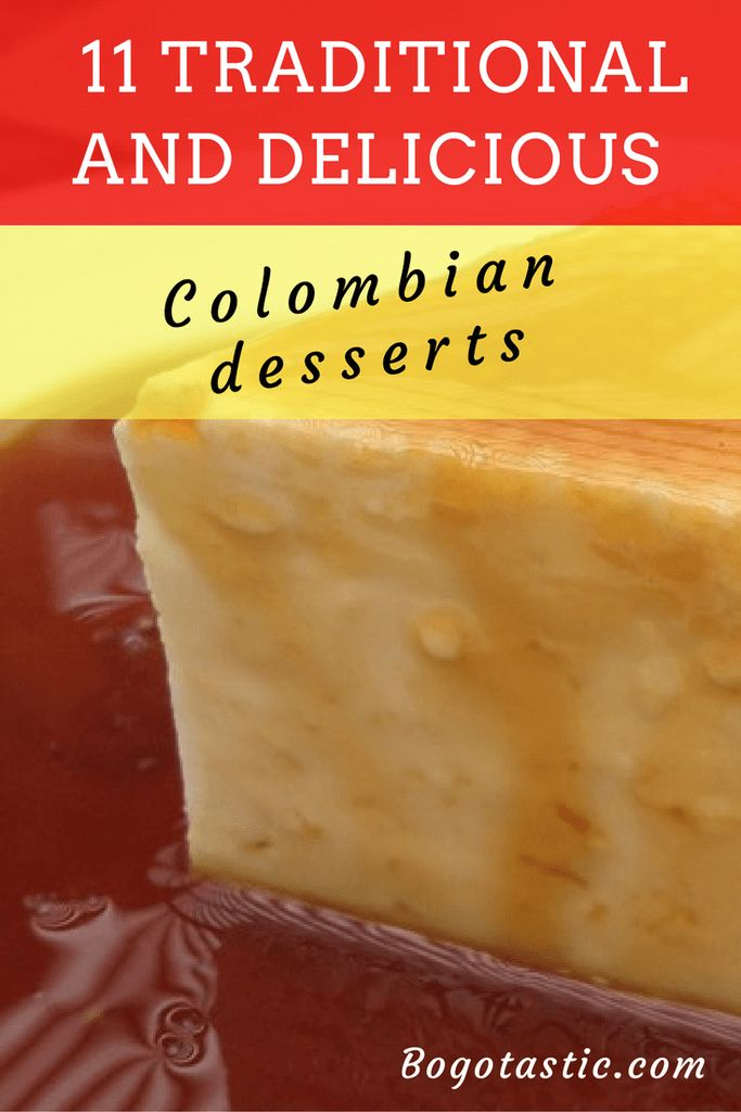 traditional Colombian Desserts