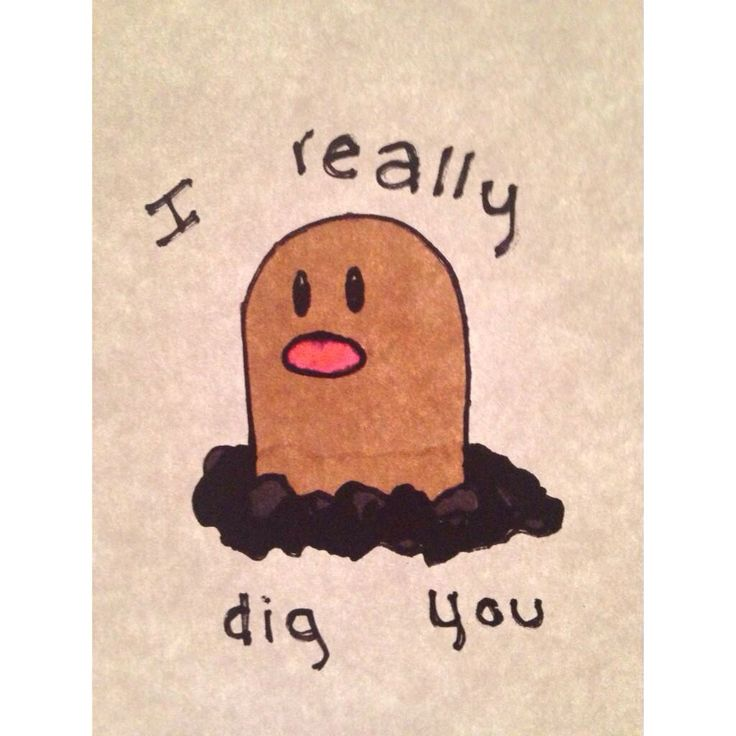 Pokemon pick up line  Diglett  I really dig you   By @ezrabogusz