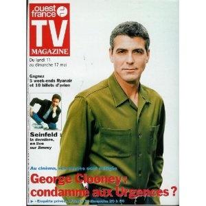 TV Magazine Ouest-France (n°16264) du 07/05/1998 - George Clooney -...  [Magazine mis en vente par Presse-Mémoire]