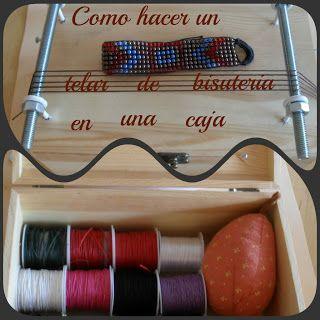 Como hacer un telar de bisuteria con una caja