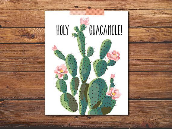 Holy Guacamole - Funny Inspirational - Cactus Print - Printable Quote - Botanical Print - Botanical Decor - DIGITAL FILE