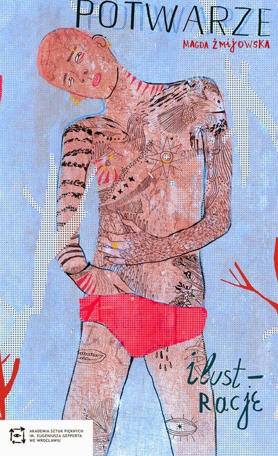 PRETTY - UGLIES: Magda Żmijowska freaky illustrations - osobliwe ilustracje: Potwarze