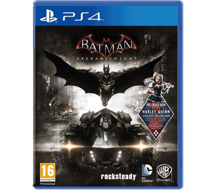 PLAYSTATION 4 Batman: Arkham Knight - For PS4 Price: £ 24.97 As fear and crime once again stalk the streets of Gotham, step back into the role of the enigmatic hero and protect the city and its inhabitants from the terror being unleashed, in Batman: Arkham Knight for Playstation 4. Dark times Set after the events of the previous game, Arkham City, Batman must face up to a new set of threats...