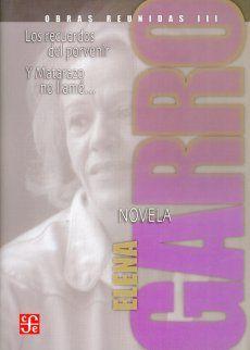 El tercer volumen de las Obras reunidas de Elena Garro incluye dos novelas: Los recuerdos del porvenir, ganadora del premio Xavier Villaurrutia, cuenta los sucesos en un lugar llamado Ixtepec durante la década de los años 20, mientras se desarrolla la Guerra Cristera; Y Matarazo no llamó... es un thriller político que se desarrolla en el marco de las persecuciones sindicales y G868MG386728971OBRAS REUNIDAS ELENA GARROGARRO ELENAFONDO DE CULTURA ECONÓMICA/MÉXICO LEE/ CONACULTA