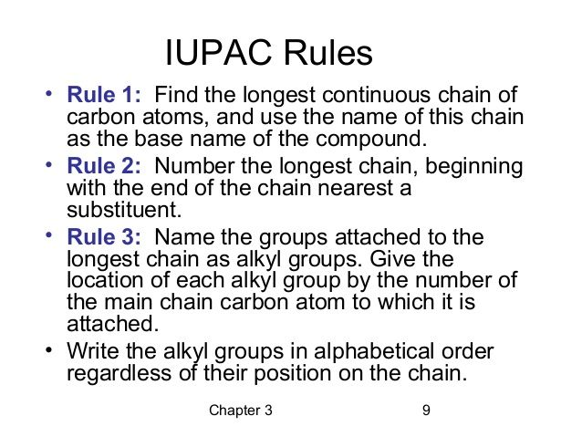Compare the iupac nomenclature rules for