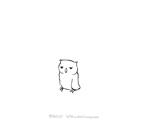 24 Funny Comics Guaranteed To Brighten Your Day. I love that owls can do that weird thing with their heads...