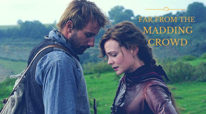 far-from-the-madding-crowdfar-from-the-madding-crowd