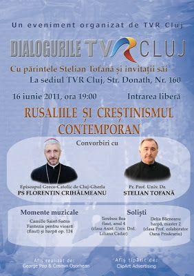 Radu Daniel Boscu: Conferinta TVR CLUJ 16 iunie Pr. Stelian Tofana