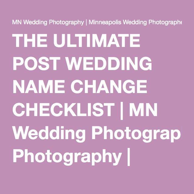 THE ULTIMATE POST WEDDING NAME CHANGE CHECKLIST   MN Wedding Photography   Minneapolis Wedding Photographers   Engagement Photographer