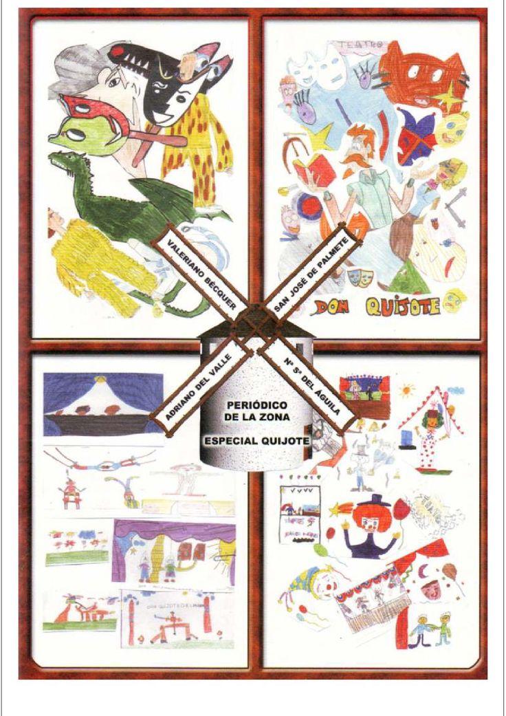 Periódico Escolar sobre Don Quijote  Revista sobre el Quijote realizada por 4 centros de Primaria de Sevilla