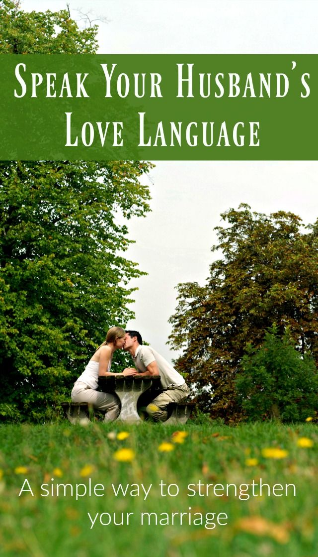 Speak your husband's love language - Knowing and learning to speak your husband's love language is a simple way to strengthen your marriage. The 5 Love Languages | Love languages quiz | Marriage tips | Marriage advice