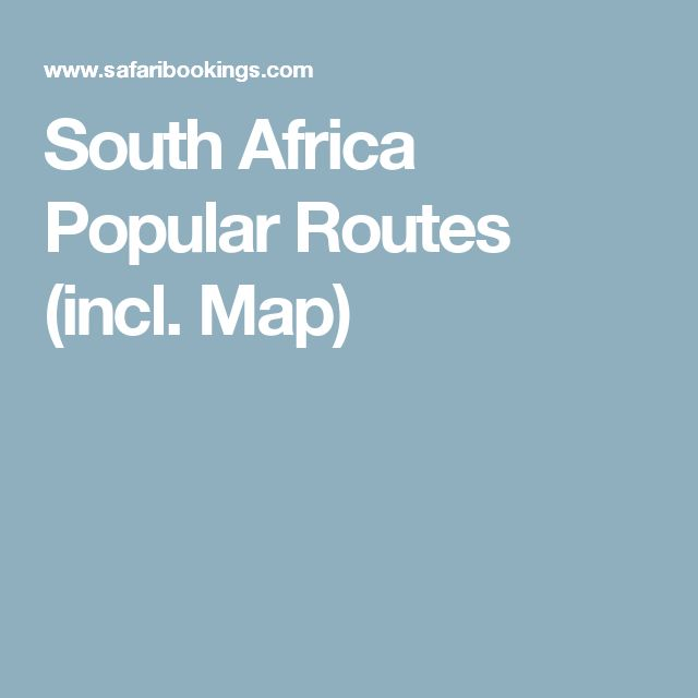 South Africa Popular Routes (incl. Map)