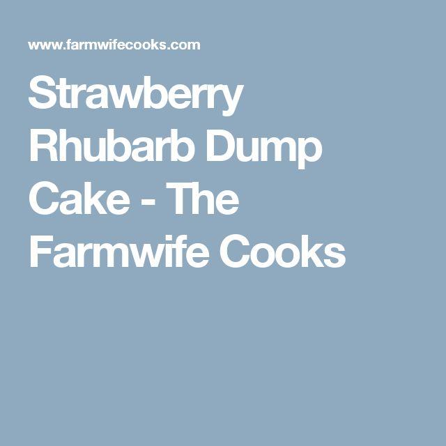 Strawberry Rhubarb Dump Cake - The Farmwife Cooks