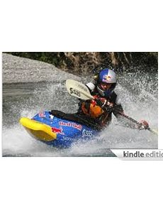 Guide to Kayaking and Kayaking Equipment /11 - James McAllister