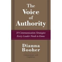 In The Voice of Authority, communications guru and bestselling author Dianna Booher shares her proven, powerful guidelines that have worked for some of the largest corporations in the world. More: http://www.booherdirect.com/cgi-bin/commerce.cgi?preadd=action=BP-VOA-HC=/cgi-bin/commerce.cgi%3Fsearch%3Daction%26keywords%3Dall%26searchstart%3D0%26template%3DPDGCommTemplates/Header_Footer/SearchResult.html%26category%3DGCOM