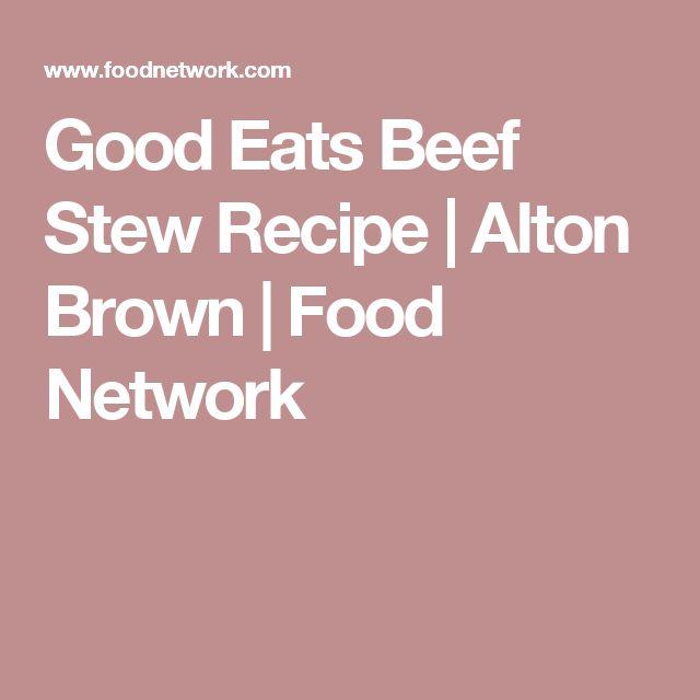 Good Eats Beef Stew Recipe | Alton Brown | Food Network