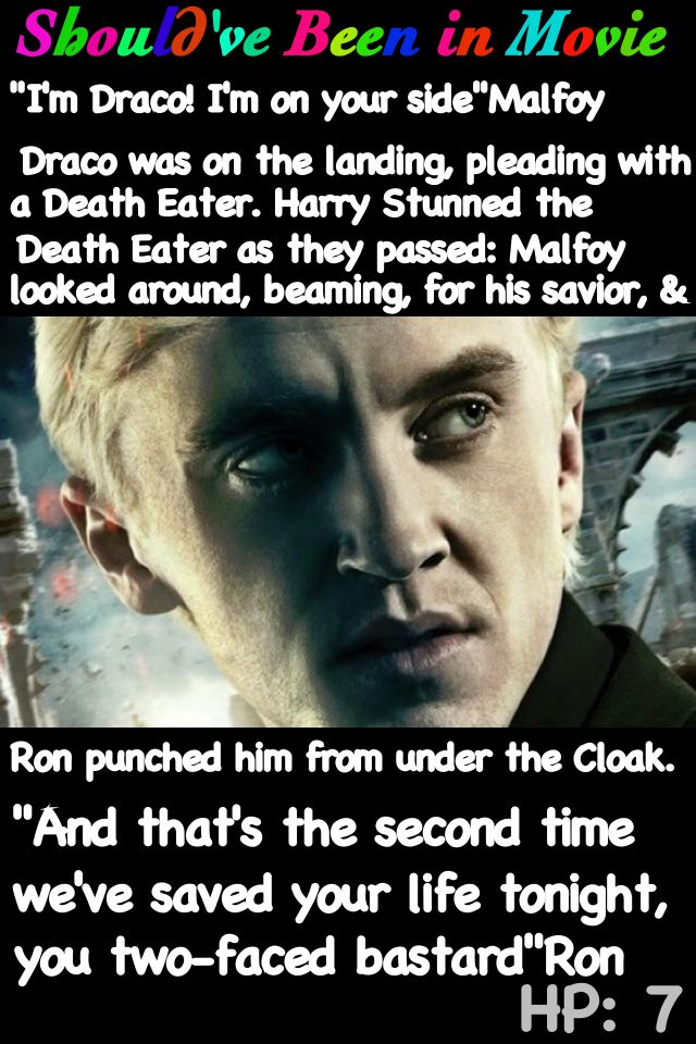 Harry Potter and the Deathly Hallows Should've Been in Movie Malfoy Death eaters Harry Ron Hermione Invisibility cloak