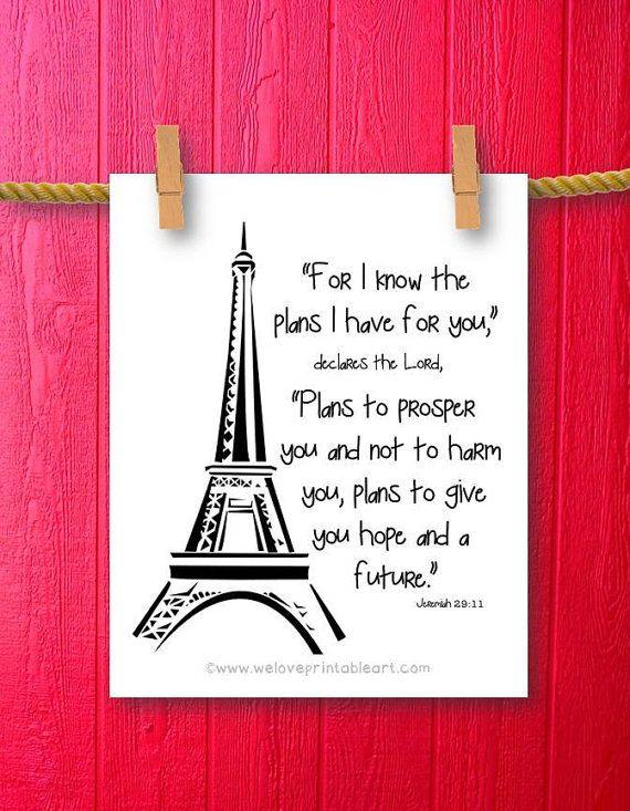 Jeremiah 29 11 Paris Eiffel Tower Bible Verse Art By Weloveprintableart Com Inspirations