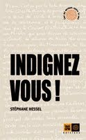 Indignez-vous ! par Stéphane Hessel
