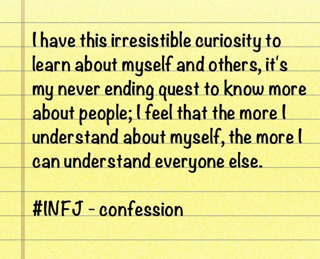 Curious about people >>> Yes, precisely. <3 Thanks for putting it into words, fellow INFJ!