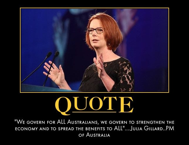 Julia Gillard - for ALL Australians.