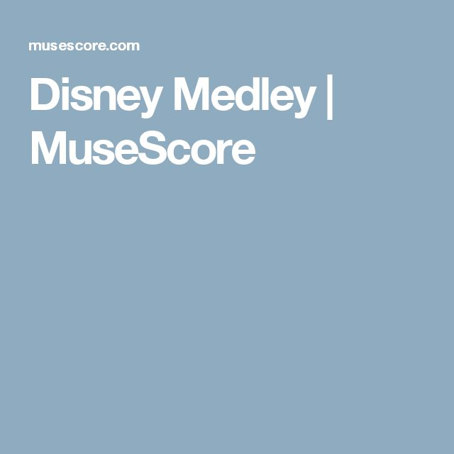 Best 25 Disney Sheet Music Ideas On Pinterest: Best 25+ Disney Medley Ideas On Pinterest