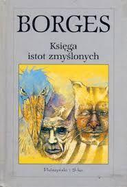 Image result for księga istot zmyślonych